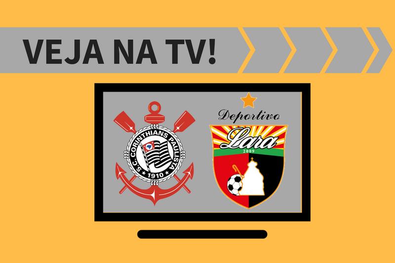 Quem passa? Corinthians x Deportivo Lara onde ver na televisão