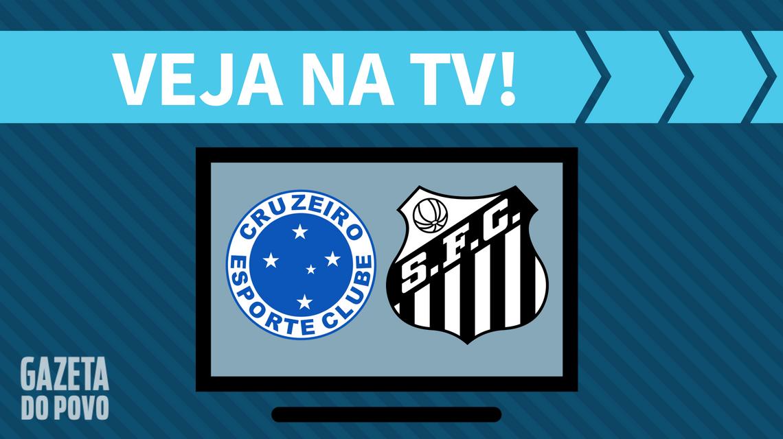 Cruzeiro x Santos AO VIVO: como assistir ao jogo da Copa do Brasil na TV